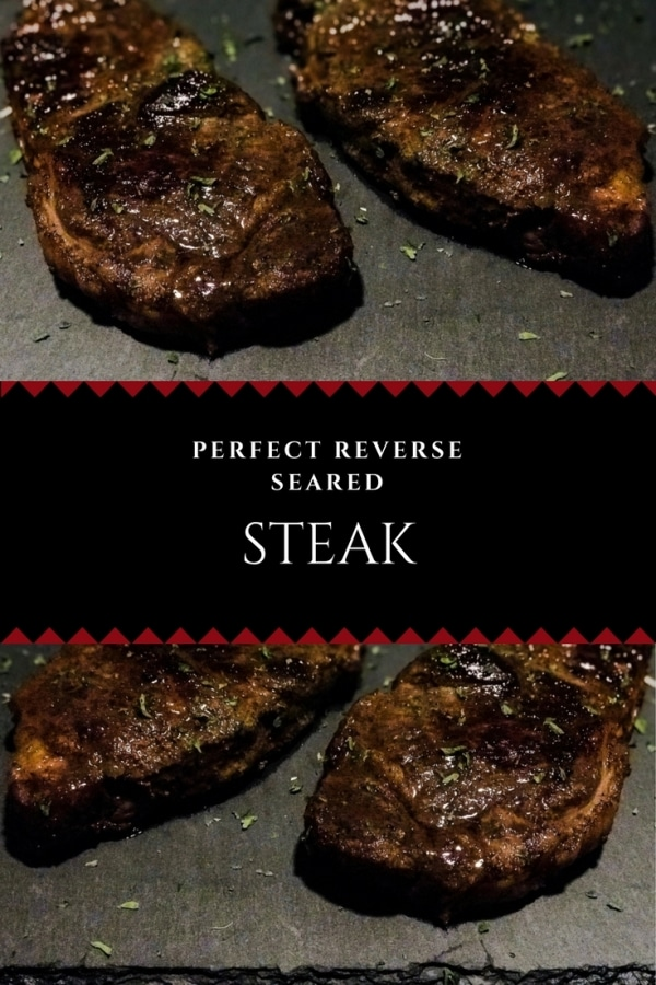 Perfect Reverse Seared Steak - This is the juiciest, most tender steak you will ever have! | buttertogetherkitchen.com