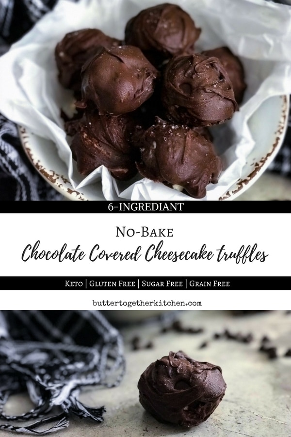 No-Bake Cheesecake Truffles #cheesecaketruffles #truffles #fatbomb #keto #lowcarb #creamcheese #lilyschocolate #cheesecake #cleaneating #darkchocolate | buttertogetherkitchen.com