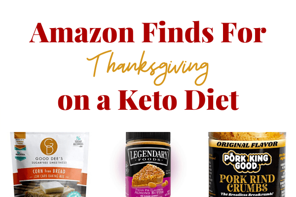 Amazon Finds For Thanksgiving on a Keto Diet