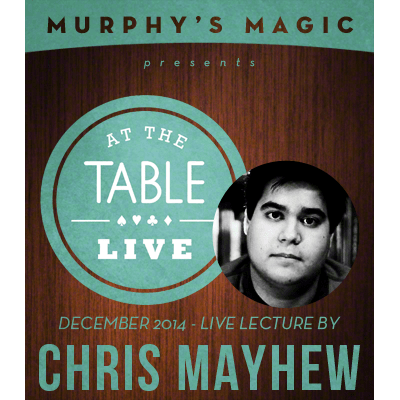 At the Table Live Lecture - Chris Mayhew 12/30/2014