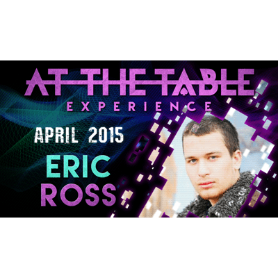 At the Table Live Lecture - Eric Ross 4/1/2015