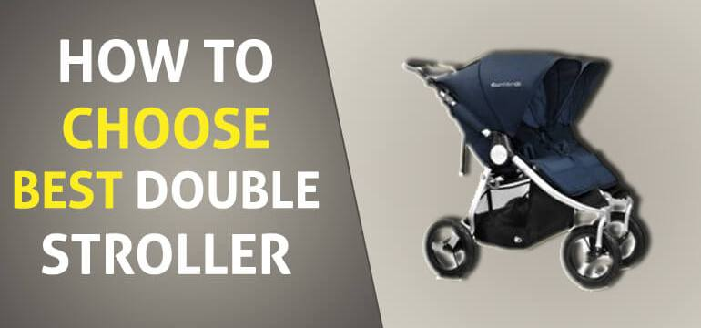 How to Select Best Double Stroller
