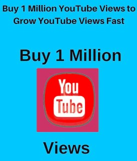 Buy 1 Million YouTube Views Cheap
