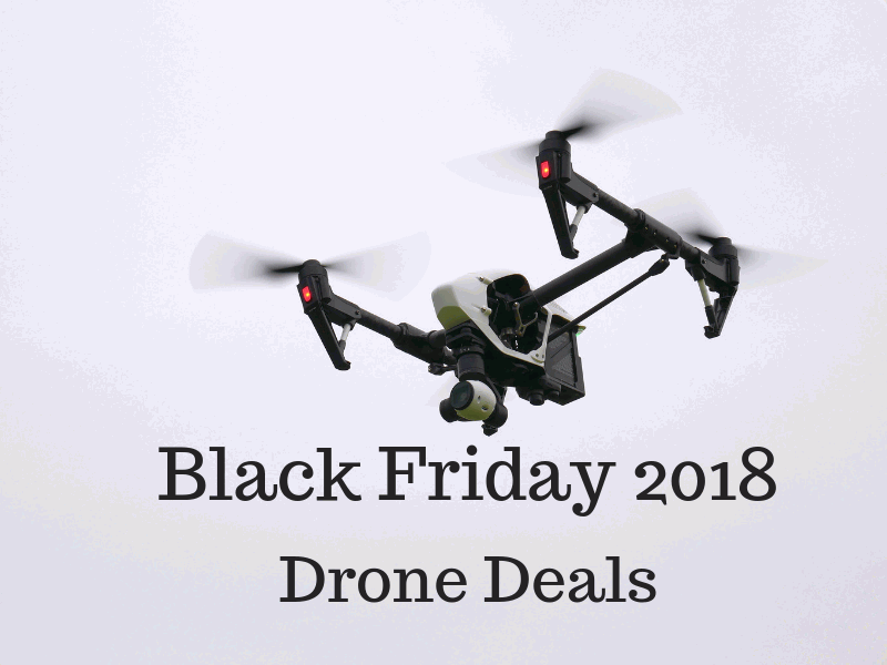 black friday 2018 drone deals, black friday 2018 drone, cyber monday 2018 drone deals, cyber monday 2018 drone, best black friday 2018 drone deals, best cyber monday 2018 drone deals