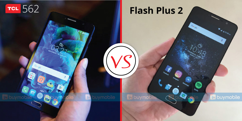 mobile phone comparison, TCL 562 vs Alcatel Flash plus 2