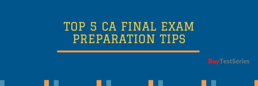 CA Final Exam Preparation Guide