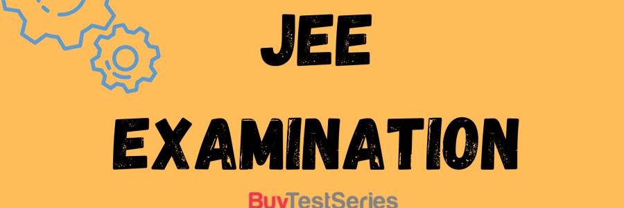 JEE JEE Advanced, JEE Application Process, JEE Examination, JEE Main & Advanced, JEE Mains, JEE Paper Pattern, JEE Syllabus