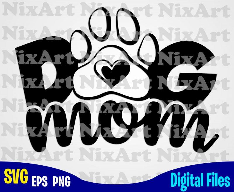 Download Dog mom, Dog, Dog, mommy, Dog lover, Pet, Funny animal ...