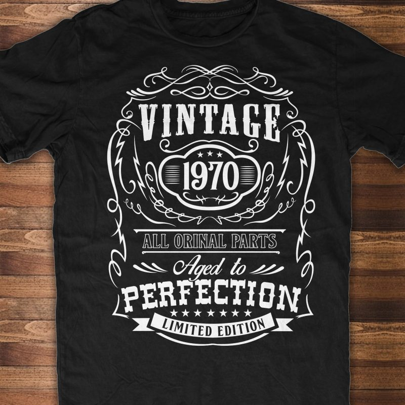 Aged To Perfection 50th Birthday T Shirt Design Template Buy T Shirt Designs