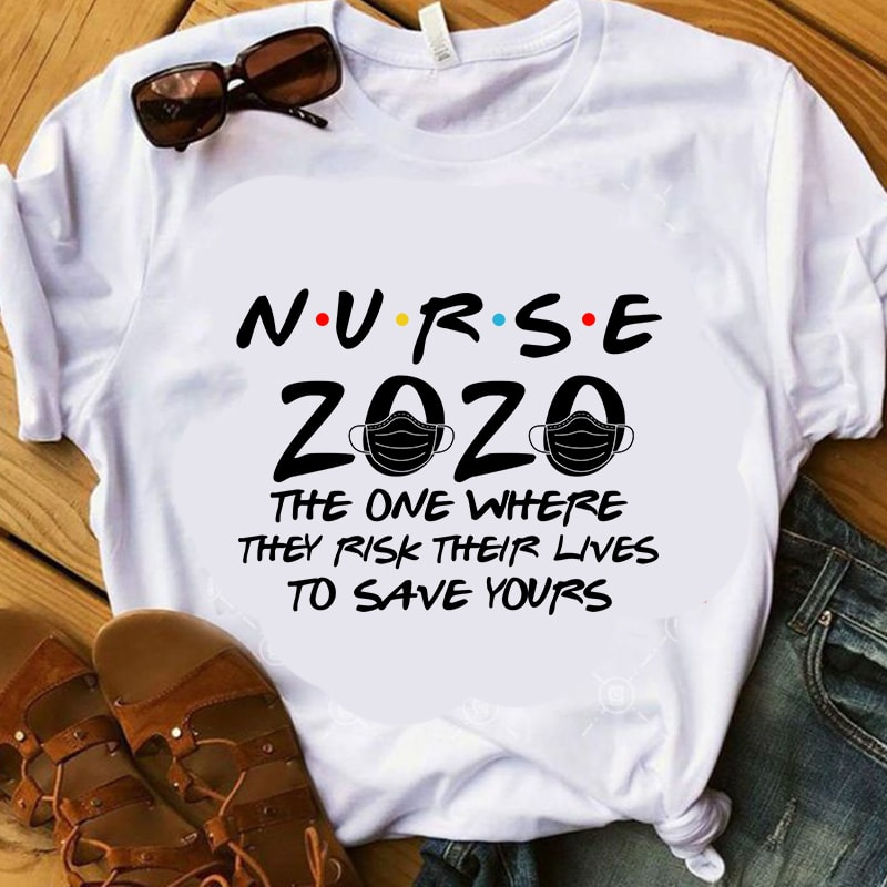 Download Nurse 2020 The One Where They Risk Their Lives To Save ...