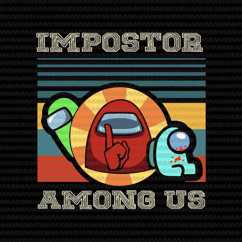 Download Impostor Among us svg, funny vintage game sus, Among us ...