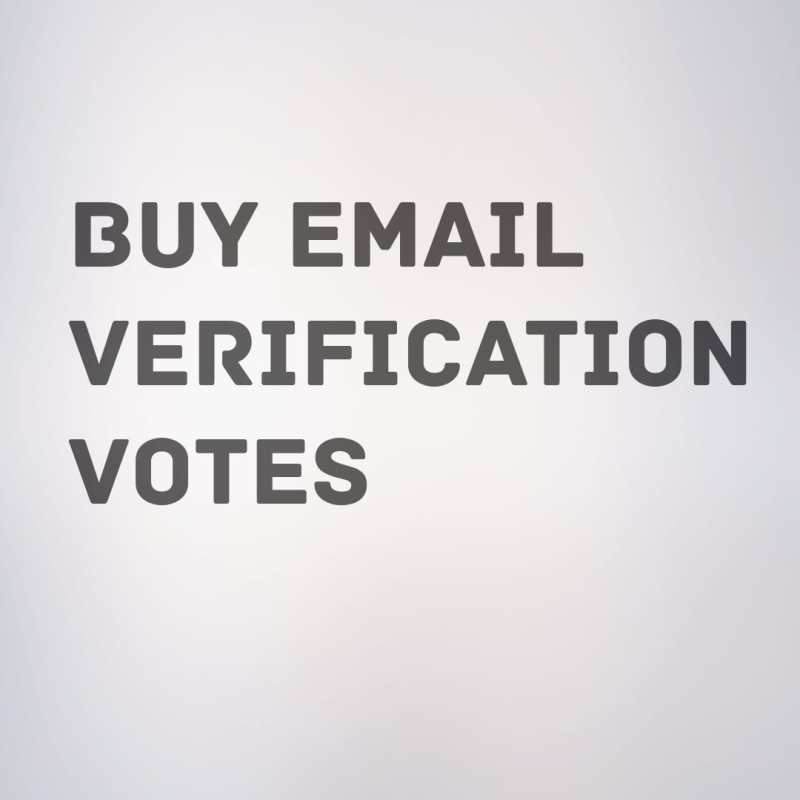 get more email verification votes