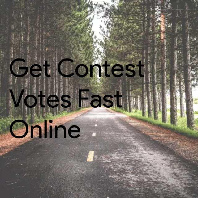 Get Contest Votes Fast