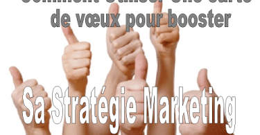 carte de voeux et strategie marketing