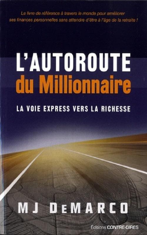 télécharger l'autoroute du millionnaire de MJ Demarco avis