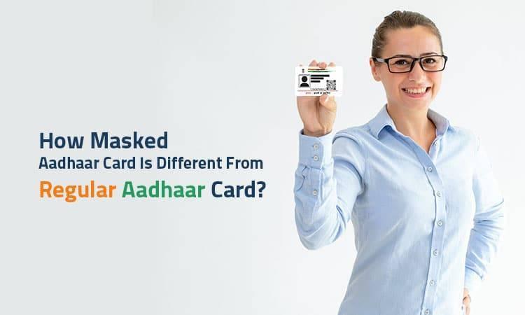 difference between regular and masked aadhaar