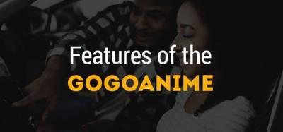 Features of the Gogoanime