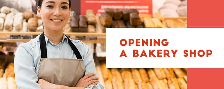 OPENING A BAKERY SHOP