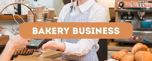BAKERY BUSINESS