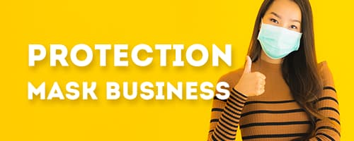 PROTECTION MASK BUSINESS