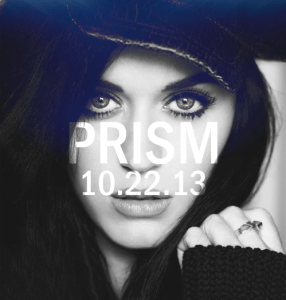 Prism drops next month -  Katy Perry's 4th studio album