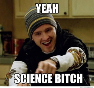yeah-science-bitch-meme[1]