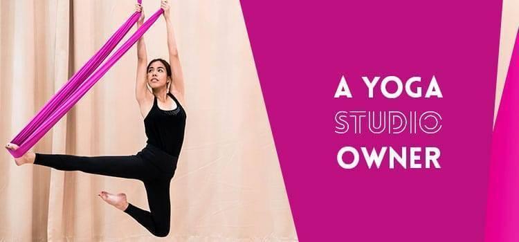 A Yoga Studio Owner