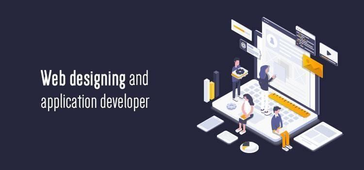 Web designing and application developer
