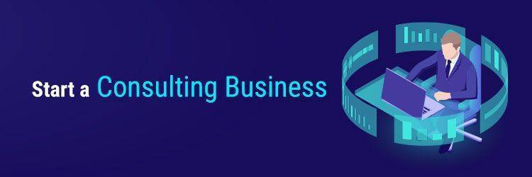 Start a Consulting Business
