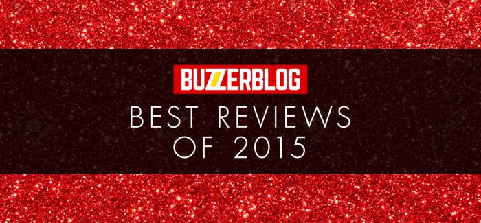 BuzzerBlog Best of 2015: Reviews