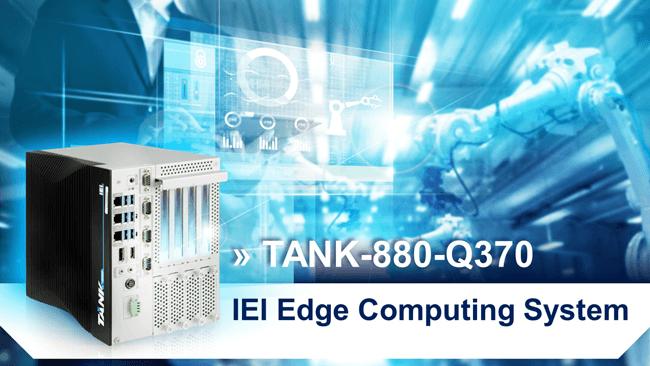 TANK 880 Q370 edge computing