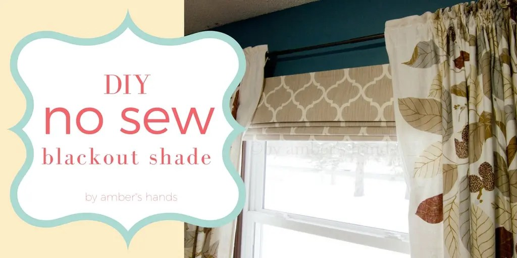 DIY No-Sew Blackout Shade -by amber's hands-