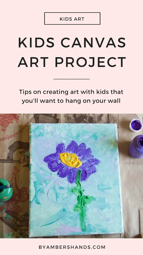 Kids Canvas Art Project -by amber's hands-