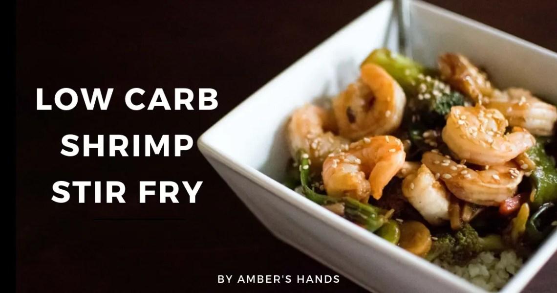 Low Carb Shrimp Stir Fry -by amber's hands-