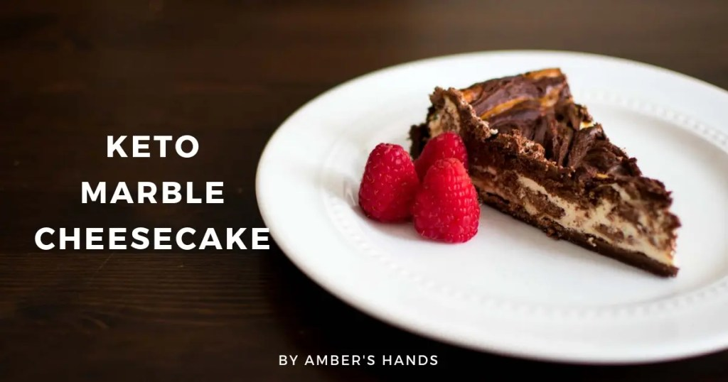 Keto Marble Cheesecake -by amber's hands-