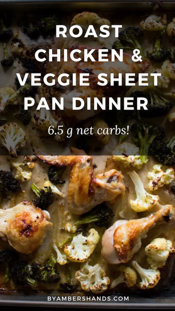 This easy low carb dinner will knock your socks off. So simple and so delicious, this roast chicken and veggie sheet pan dinner comes together super fast and is only 6.5g net carbs! #lowcarb #keto #easy #dinner #weeknight #glutenfree #grainfree #chicken #vegetables #broccoli #cauliflower