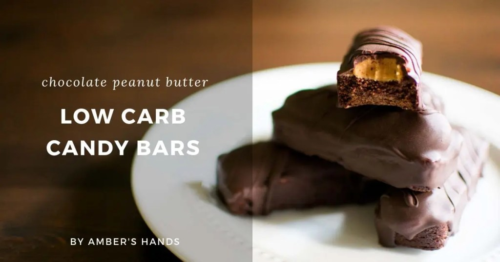 Low Carb Candy Bars -by amber's hands-