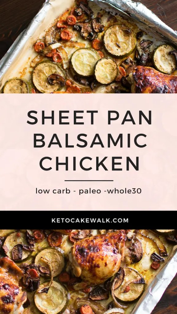 Super easy and delicious dinner! This balsamic chicken sheet pan dinner is one of my favorites because it's so simple and so flavorful! #keto #lowcarb #sheetpan #easy #dinner #chicken #balsamic #vegetables #glutenfree #grainfree #paleo #whole30