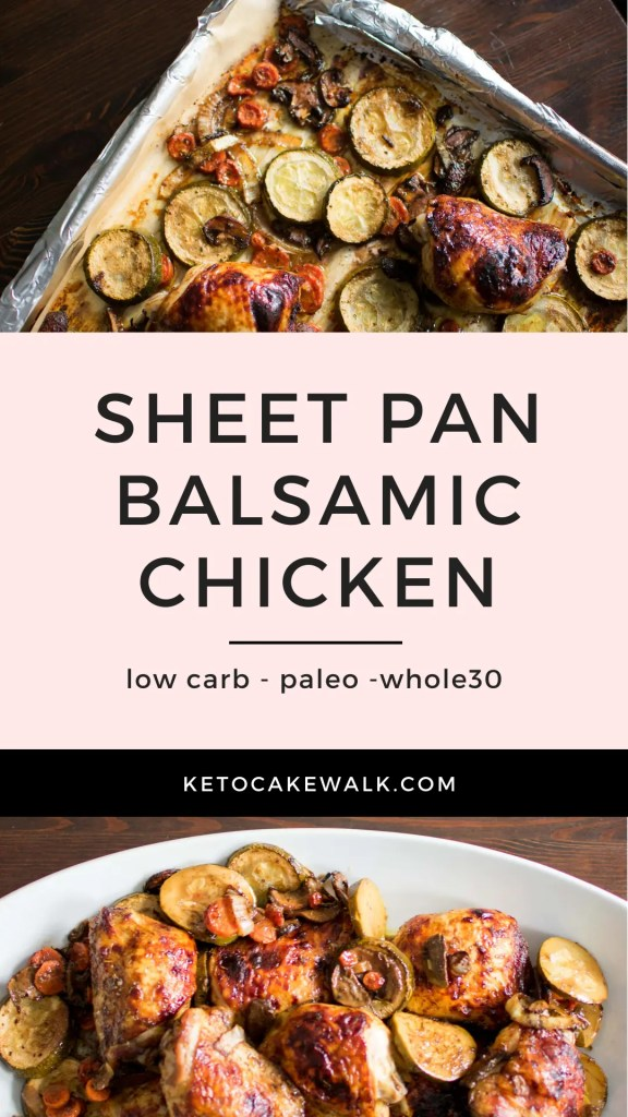 Sheet pan dinners are so incredibly easy and this one takes the cake for amazing flavor! Balsamic Chicken is your new favorite weeknight meal! #keto #lowcarb #sheetpan #easy #dinner #chicken #balsamic #vegetables #glutenfree #grainfree #paleo #whole30