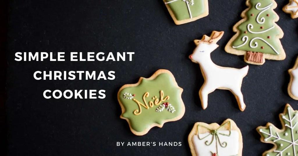 Simple Elegant Christmas Cookies -by amber's hands-