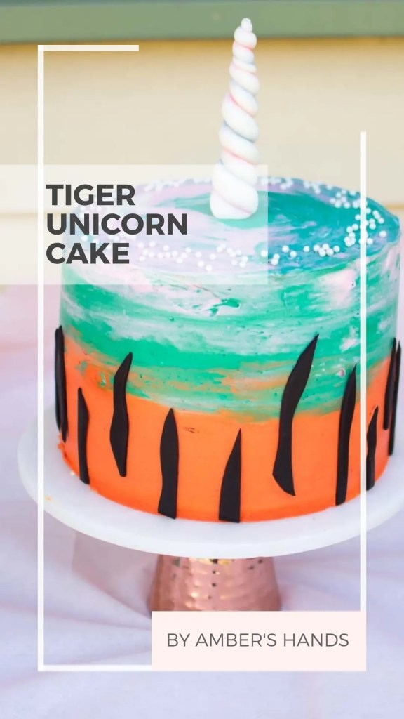 What could possibly be more a more epic birthday cake than a Tiger Unicorn Cake?? Find out how we made this and made a quarantine birthday special. #birthday #cake #tiger #unicorn #quarantineparty #birthdayparty #homemade #diy