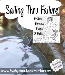 Sailing Thru Failure