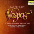 Rachmaninoff-Vespers sung by Robert Shaw Festival Singers.png