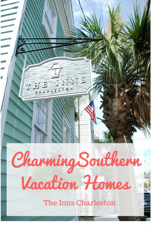 The Inns Charleston charming souther vacation home rentals where to stay in charleston, SC south carolina, airbnb visit Charleston