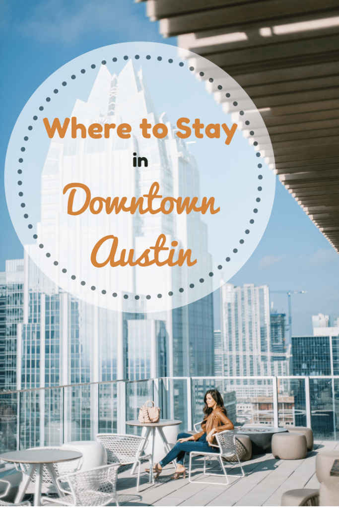 Where to Stay in Downtown Austin: The Westin