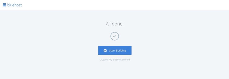 How to start a WordPress blog with Bluehost - Start building your awesome WordPress blog
