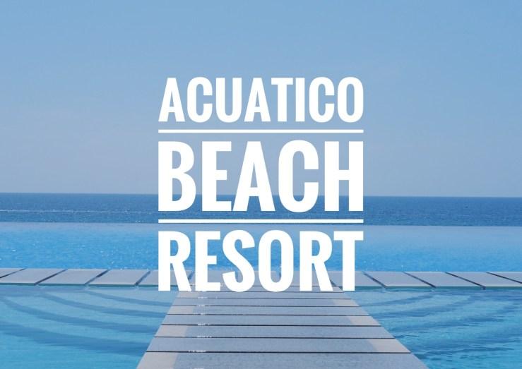 Acuatico Beach resort