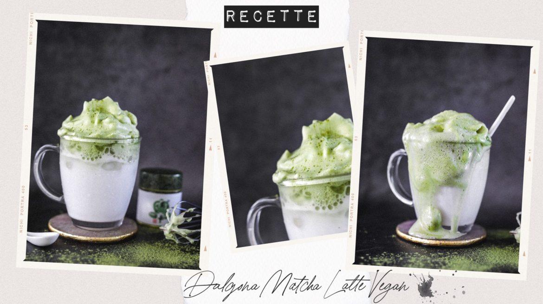 Recette Dalgona Matcha Latte Vegan