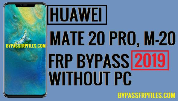 Bypass FRP Huawei Mate P20 Pro