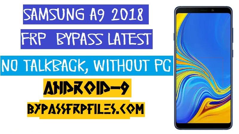 Android 9.0, Bypass FRP Samsung A9 2018, Bypass Samsung A9 2018, Bypass SM-A920F FRP, FRP Samsung A9 2018, Samsung A9 2018, SM-A920F FRP,SM-A920F FRP Unlock,SM-A920F FRP Bypass,